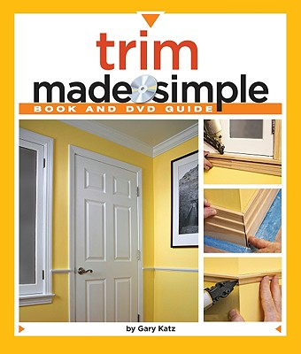 Trim Made Simple By Katz, Gary
