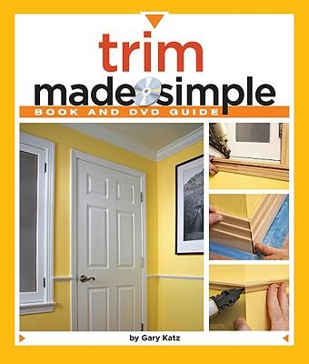 Trim Made Simple By Katz, Gary